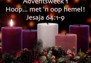 Advent 1 - Jes 64 - Om met hoop te wag